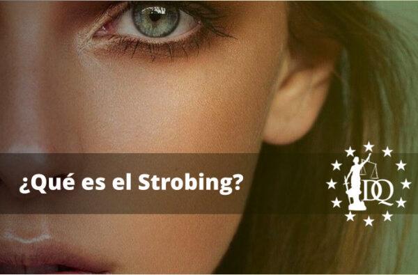 Qué es el Strobing