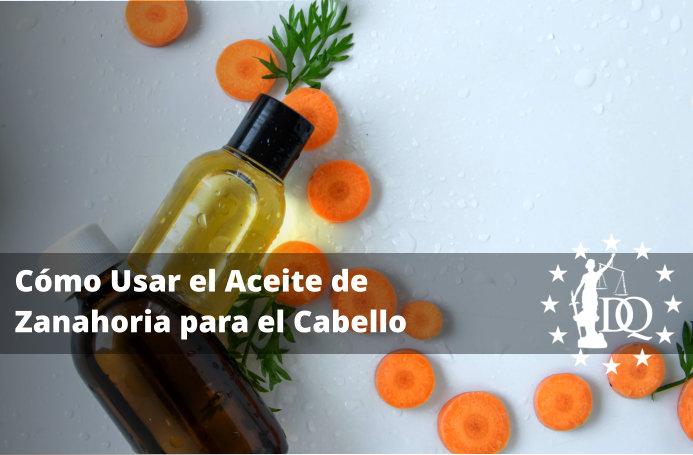 Cómo Usar el Aceite de Zanahoria para el Cabello